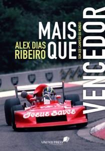 Mais que vencedor (Alex Dias Ribeiro)