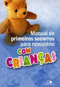 Manual de Primeiros Socorros Para Ministério com Crianças (Janna Kinner)