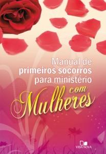 Manual de Primeiros Socorros Para Ministério com Mulheres (Janna Kinner)