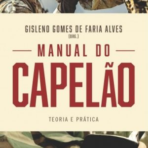 Manual do capelão (Gisleno Gomes de Faria Alves)