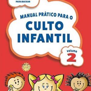 Manual prático para o culto infantil – Volume 2 (Rawderson Rangel)