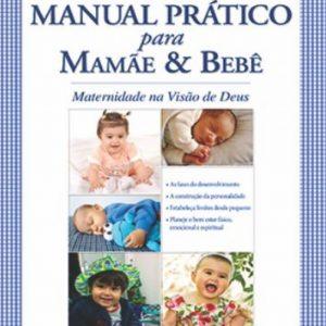 Manual prático para mães e bebês (Rebeca G. M. Cardoso)