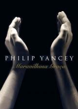 Maravilhosa Graça (Philip Yancey)