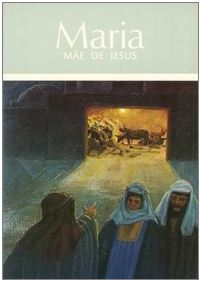 Maria – Mãe de Jesus (C. Mackenzie)