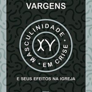 Masculinidade em crise (Renato Vargens)