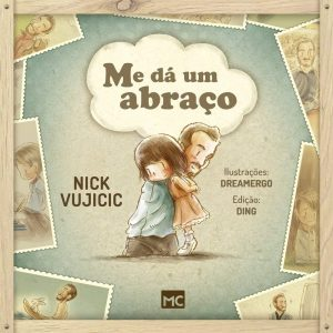 Me dá um abraço (Nick Vujicic)