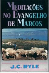 Meditações no Evangelho de Marcos (J. C. Ryle)
