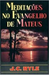 Meditações no Evangelho de Mateus (J. C. Ryle)