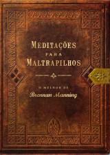 Meditações para maltrapilhos (Brennan Manning)