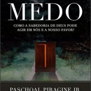 Medo (Paschoal Piragine Jr.)