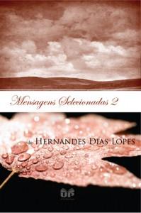 Mensagens Selecionadas 2 (Hernandes Dias Lopes)