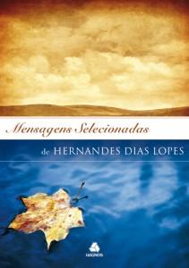 Mensagens Selecionadas (Hernandes Dias Lopes)