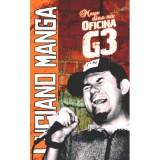 Meus dias no Oficina G3 (Luciano Manga)