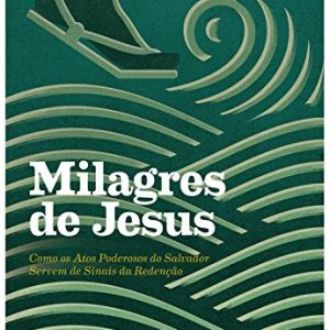 Milagres de Jesus (Vern S. Poythress)