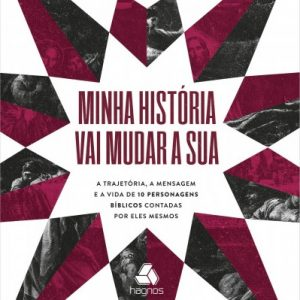 Minha história vai mudar a sua (Hernandes Dias Lopes)