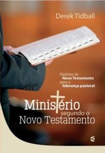 Ministério segundo o Novo Testamento (Derek Tidball)