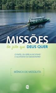 Missões do jeito que Deus quer (Mônica de Mesquita)
