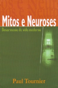 Mitos e neuroses (Paul Tournier)