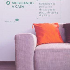 Mobiliando a casa (David Merkh – Carol Sue Merkh)