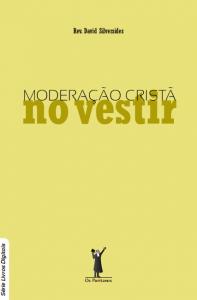 Moderação cristã no vestir (David Silversides)