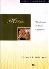 Moisés (Charles R. Swindoll)