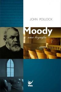 Moody – uma biografia (John Pollock)