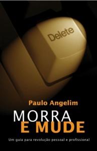 Morra e Mude (Paulo Angelim)