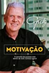 Motivação (Prof. Gretz)