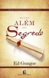 Muito Além do Segredo (Ed Gungor)