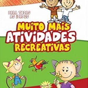 Muito mais atividades recreativas (Priscila Laranjeira)