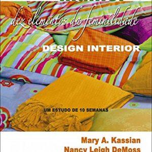 Mulher: dez elementos da feminilidade – Vol. 2 (Nancy Leigh Demoss – Mary A. Kassian)