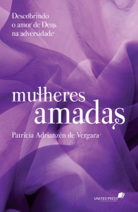 Mulheres amadas (Patricia Adrianzén de Vergara)