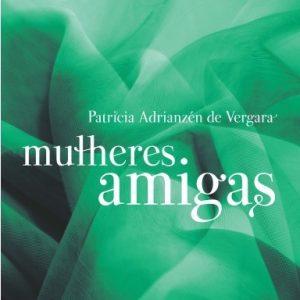 Mulheres amigas (Patricia Adrianzen De Vergara)