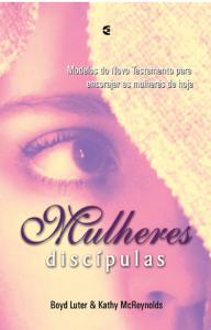 Mulheres Discípulas (Boyd Luter – Kathy McReynolds)