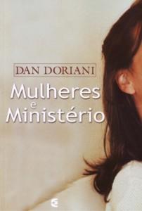 Mulheres e ministério (Dan Doriani)
