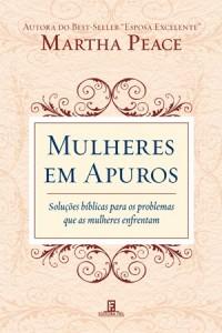 Mulheres em Apuros (Martha Peace)