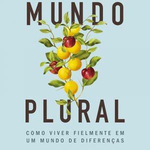 Mundo plural (Timothy Keller – John Inazu)