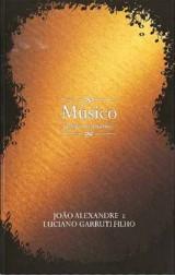 Músico: Profissão ou Ministério? (João Alexandre e Luciano Garruti Filho)
