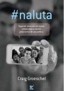 #naluta (Craig Groeschel)