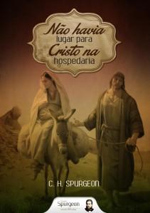Não havia lugar para Cristo na hospedaria (Charles H. Spurgeon)