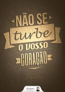 Não se turbe o vosso coração (Charles H. Spurgeon)