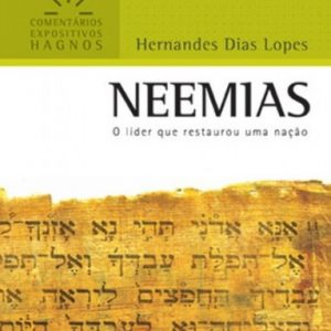Neemias (Hernandes Dias Lopes)