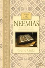 Neemias – Homens de caráter (Gene Getz)