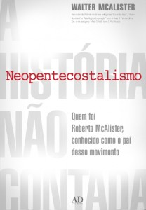 Neopentecostalismo (Walter McAlister)