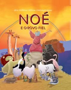 Noé e o povo fiel (Joy Melissa Jensen)