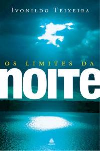 Limites da Noite (Ivonildo Teixeira)