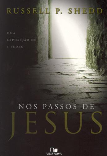 Livro Nos passos de Jesus (Russell P. Shedd) - Download