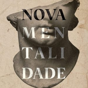 Nova mentalidade (Rodrigo Bibo)