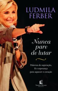 Nunca pare de lutar (Ludmila Ferber)