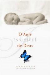 O agir invisível de Deus (Luciano Subirá)
